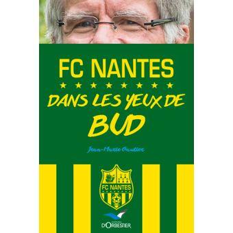 FC Nantes - Dans les yeux de Bud