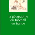 La géographie du football en France