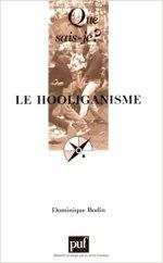 Le Hooliganisme