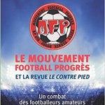 Le Mouvement football Progres et la revue le Contre Pied