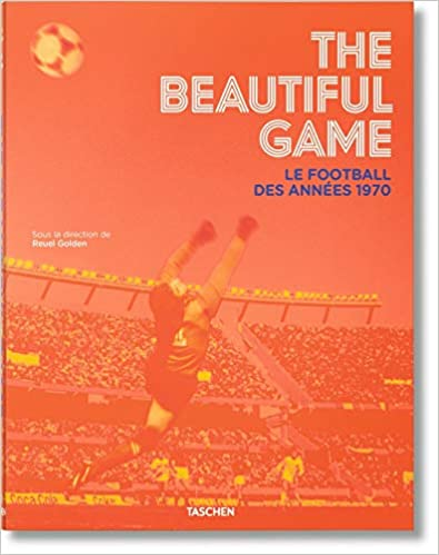The Beautiful Game - le football des années 1970