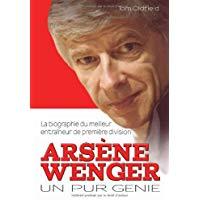 Arsene Wenger : Un pur genie