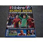 Foot Libero Mag n°9 : «Euro 2016 – Le guide indispensable»