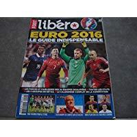 Foot Libero Mag n°9 : Euro 2016 - Le guide indispensable