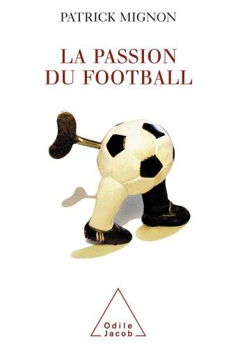 La passion du football
