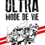 Ultra, mode de vie
