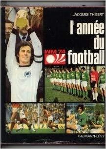 L'année du football 1974