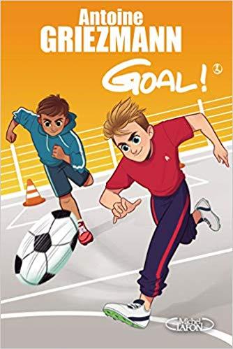 Goal ! - Tome 2 : un espion dans l'équipe !