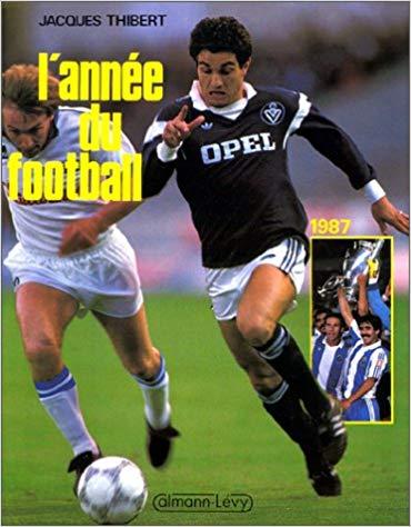L'année du football 1987