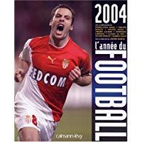 L'année du football 2004
