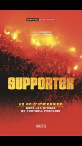 Supporter - un an d'immersion