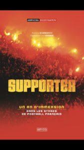 Supporter, un an d'immersion dans les stades de football français [CRITIQUE]