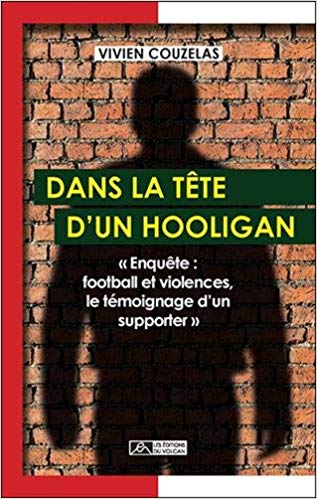 Dans la tête d'un hooligan