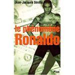 Le phénomène Ronaldo