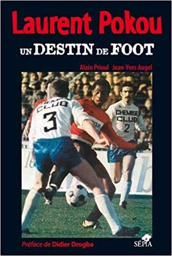 Laurent Pokou - un destin de foot