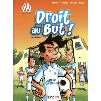 Droit au But, tome 03 : Fou de foot !