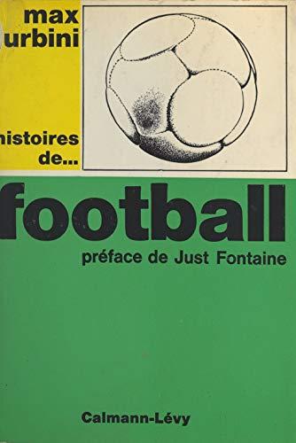Histoires de... football
