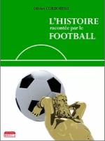 L'Histoire racontée par le football [CRITIQUE]