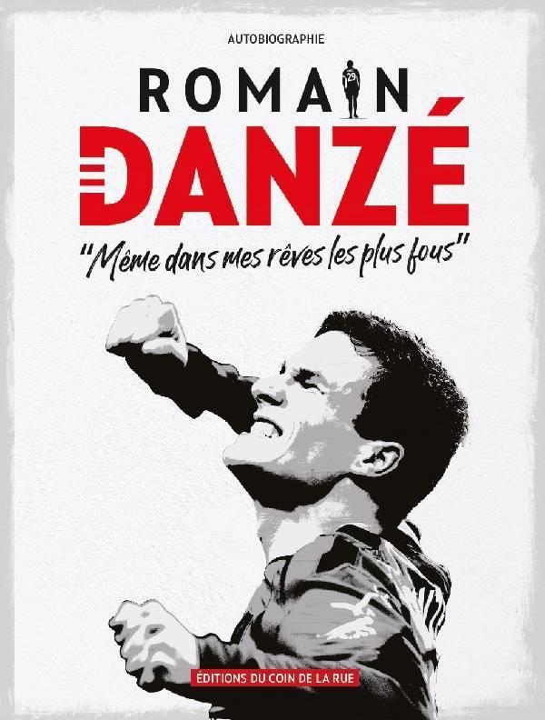 Romain Danzé – Même dans mes rêves les plus fous
