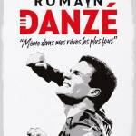 Romain Danzé – Même dans mes rêves les plus fous : L'autobiographie