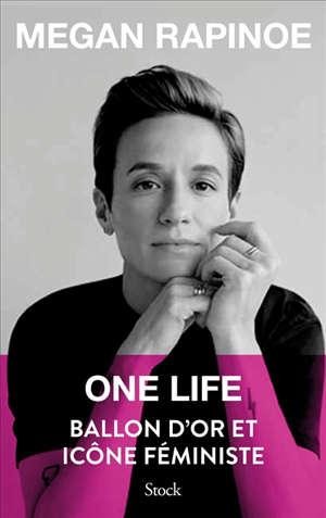 One life : Ballon d'or et icône féministe