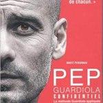 Pep Guardiola Confidentiel
