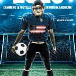 2026, l'année où le football deviendra américain [Critique]