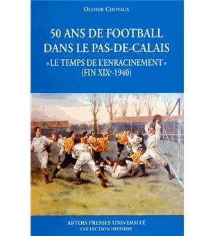 Cinquante ans de football dans le Pas-de-Calais