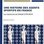 Une histoire des agents sportifs en France