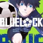 [Manga] Blue Lock [Critique]