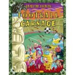 Football carnage