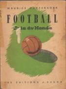 Football - Joie du Monde (Essay sur le Football)