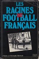 Les racines du football français