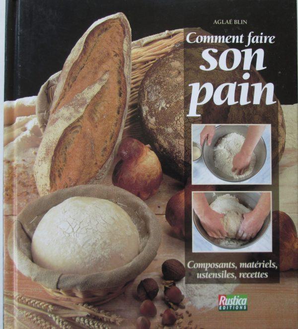 comment faire son pain