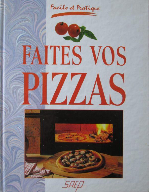 faites vos pizzas