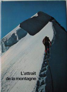 L'attrait de la montagne