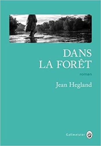 Dans la foret - Jean Hegland