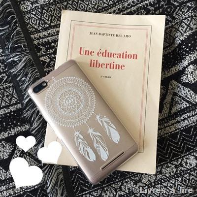 Une éducation libertine-Jean-Baptiste Del Amo