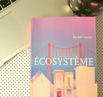 Rachel Vanier - Ecosystème - le roman 2