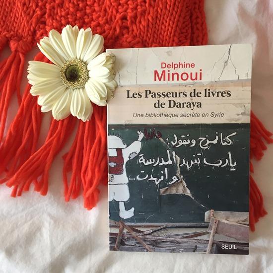 Delphine Minoui - Les passeurs de livres de Daraya