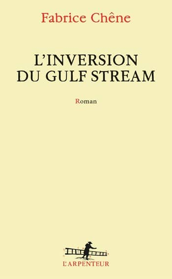 Fabrice Chene - L'inversion du Gulf Stream