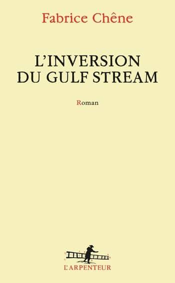 Fabrice Chene - L'inversion du Gulf Stream