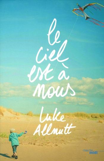 Luke Allnutt - Le ciel est à nous