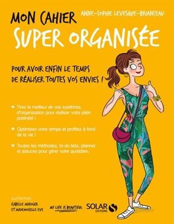 Editions Solar - Mon cahier super organisée
