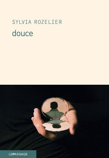 Sylvia Rozelier - Douce