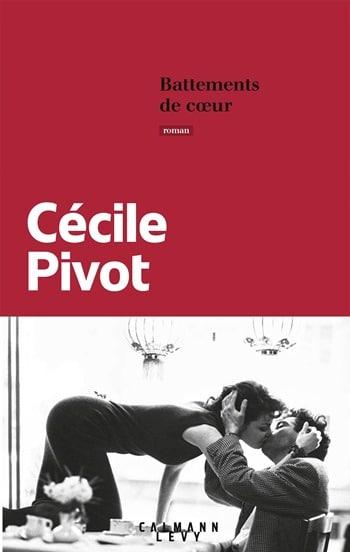 Cécile Pivot - Battements de coeur
