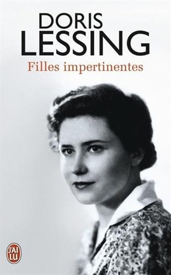 Doris Lessing - Filles impertinentes