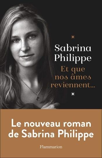 Et que nos ames reviennent - Sabrina Philippe -