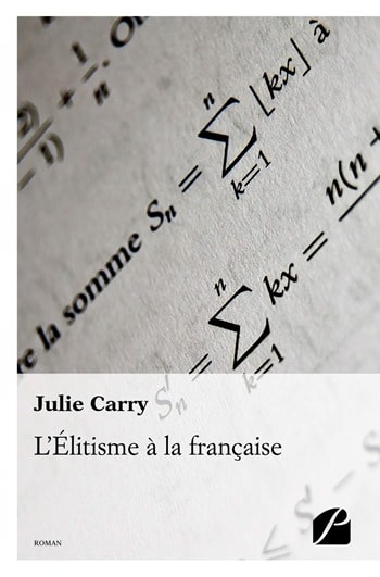 Julie Carry - L'élitisme à la française