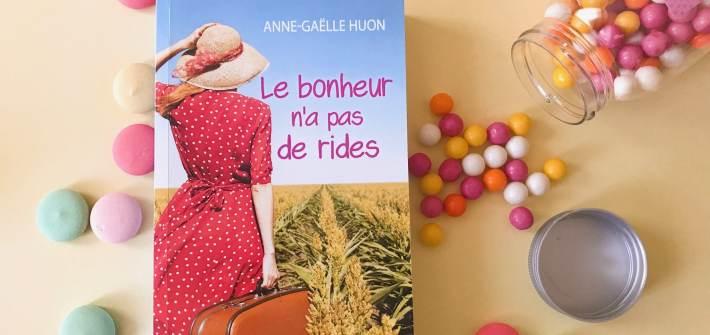 blog littéraire, anne gaelle huon, le bonheur n'a pas de rides